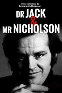 Dr. Jack & Mr. Nicholson
