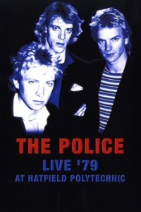 The Police – Live '79 at Hatfield Polytechnic