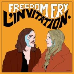 Freedom Fry - L' Invitation
