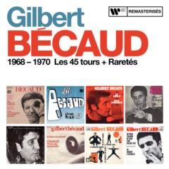 Gilbert Becaud - 1968-1970 : Les 45 tours + Raretés