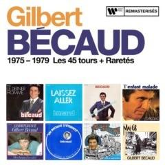 Gilbert Bécaud – 1975-1979 : Les 45 tours + Raretés