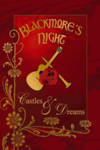 Blackmore's Night – Castles & Dreams
