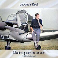 Jacques Brel – Litanies pour un retour