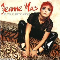 Jeanne Mas - Je vous aime ainsi