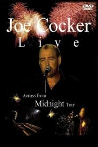 Joe Cocker – Live – Across from Midnight Tour