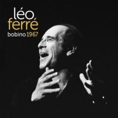 Léo Ferré - Bobino 67 (Live)