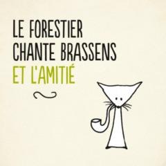 Maxime Le Forestier - Le Forestier chante Brassens et l'amitié