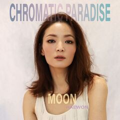 Moon – Chromatic Paradise