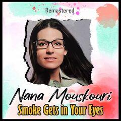 Nana Mouskouri – Smoke Gets in Your Eyes