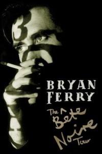 Bryan Ferry – The Bete Noire Tour 88-89