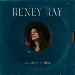 Reney Ray - À l'ouest du réel