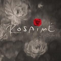 Rosaimé - Des histoires