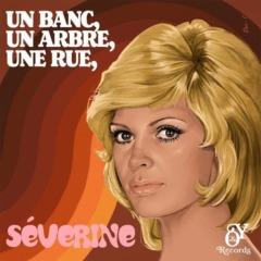 Severine - Un banc, un arbre, une rue (1971-2021)