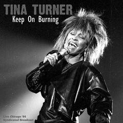 Tina Turner – Keep On Burning (Live '84)