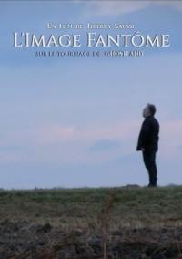 L'image Fantôme – Sur le tournage de Ghostland