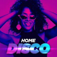 Various Artists – Home Disco (2021)