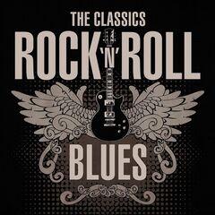 Various Artists – The Classics: Rock 'n' Roll Blues (2021)