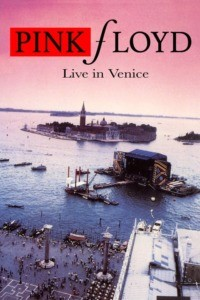 Pink Floyd – Live in Venice