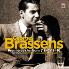 Yves Uzureau - Georges Brassens (Premières chansons 1942-1949)