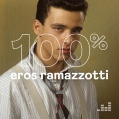 100% Eros Ramazzotti