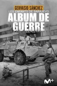 Les enfants de Sarajevo – Album de guerre