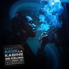 26keuss – Ma vie en 4K : La Kabine (4/4)
