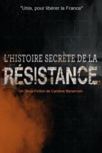 L'Histoire secrète de la Résistance