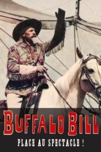 Buffalo Bill place au spectacle !