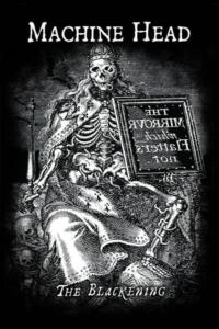 Machine Head – The Blackening (Special Edition)
