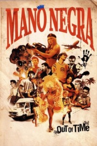 Mano Negra – Out Of Time