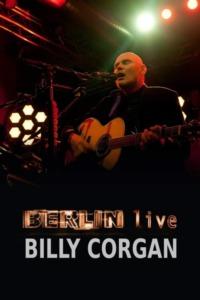 Billy Corgan – Berlin Live