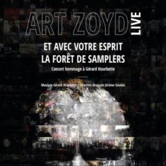 Art Zoyd - Live: Et Avec Votre Esprit - La Foret De Samplers (2021)