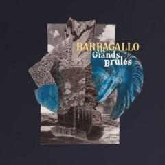 Barbagallo - Les Grands Brûlés