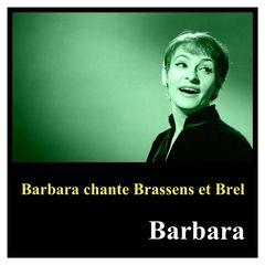 Barbara – Barbara chante brassens et brel