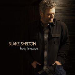 Blake Shelton – Body Language