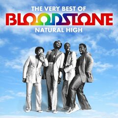 Bloodstone – Natural High: The Very Best Of