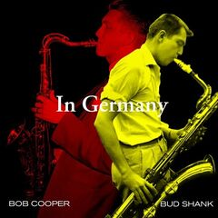 Bob Cooper & Bud Shank – In Germany