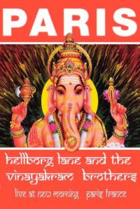 Hellborg Lane and The Vinayakrams Brothers – Paris 2001