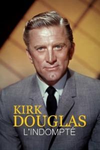 Kirk Douglas l'indompté