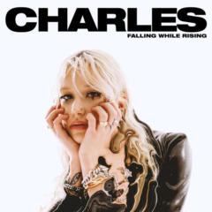 Charles - Falling While Rising