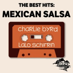 Charlie Byrd - The Best Hits_ Mexican Salsa