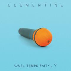 Clémentine - Quel temps fait-il