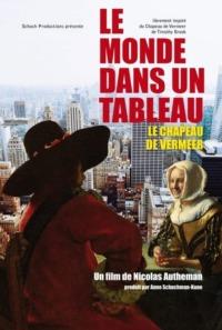 Le monde dans un tableau – Le chapeau de Vermeer