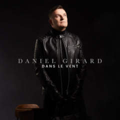 Daniel Girard - Dans le vent
