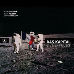 Das Kapital – Vive la France