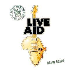 David Bowie – David Bowie at Live Aid (Live at Wembley Stadium, 13th July 1985)