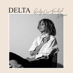Delta Goodrem – Bridge Over Troubled Dreams