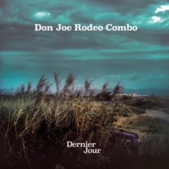 Don Joe Rodeo Combo - Dernier Jour