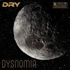 Dry - Dysnomia