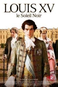 Louis XV le Soleil noir